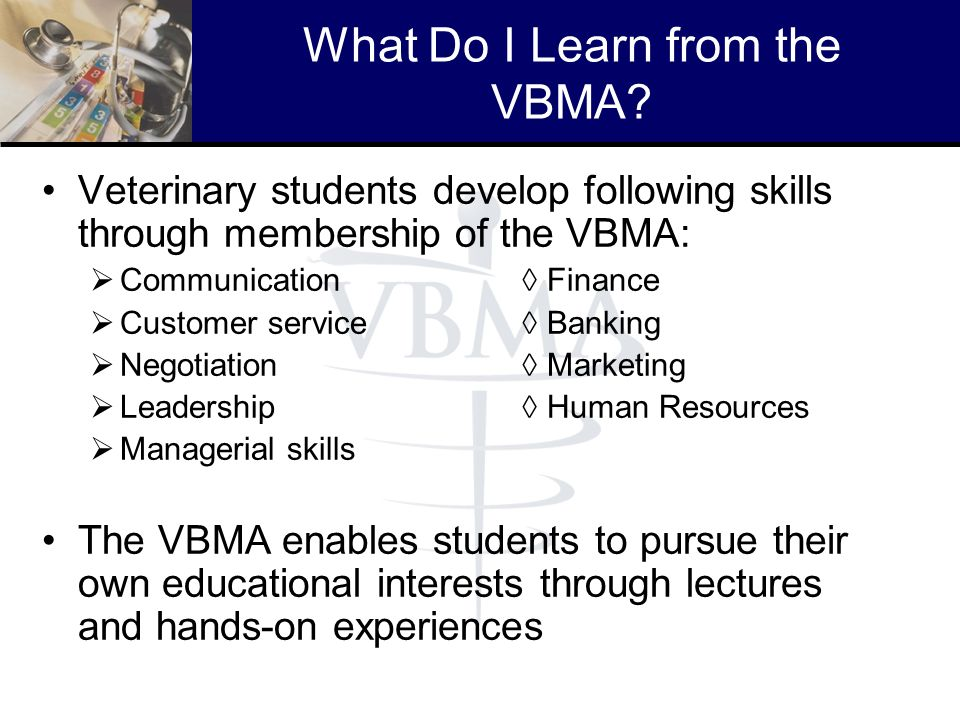 What Do I Learn from the VBMA