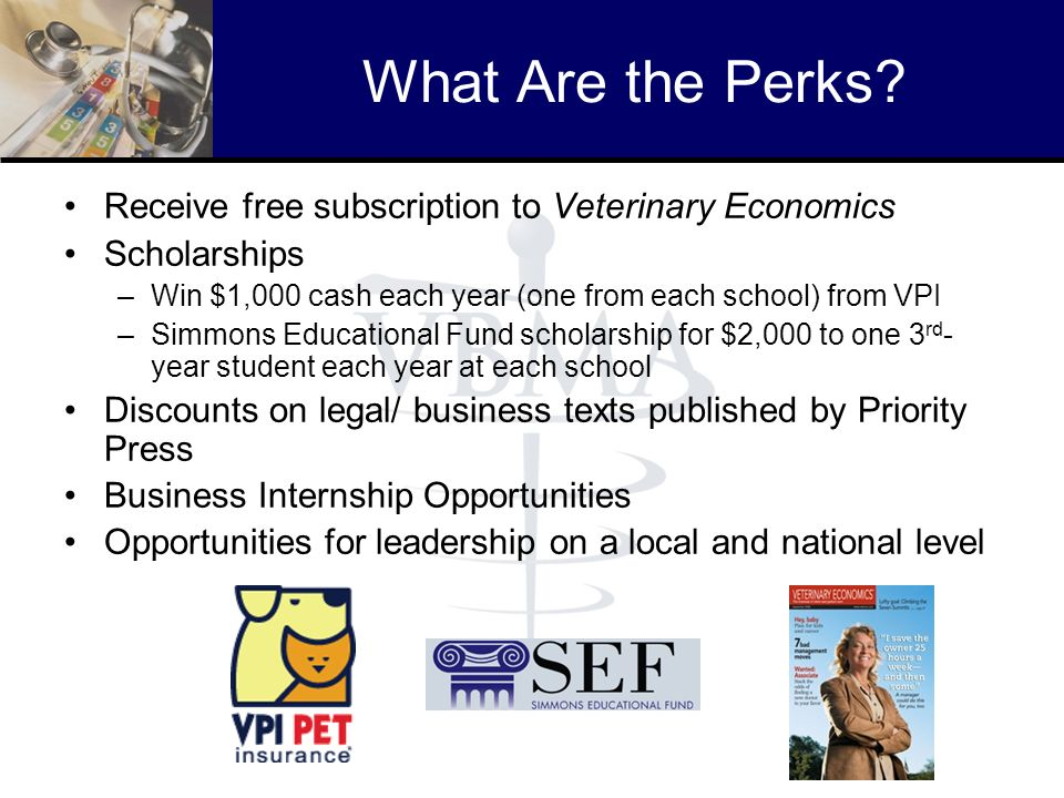 What Are the Perks Receive free subscription to Veterinary Economics