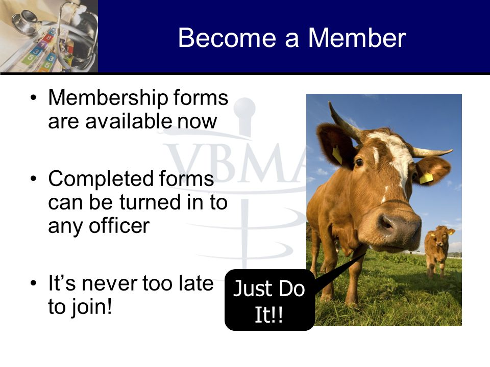 Become a Member Membership forms are available now
