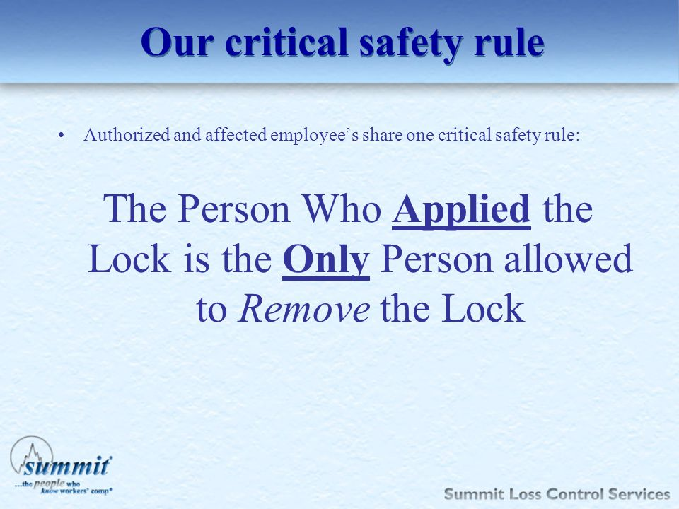 Our critical safety rule