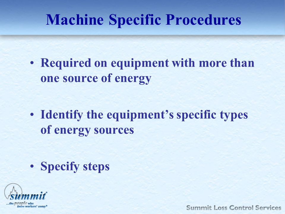 Machine Specific Procedures