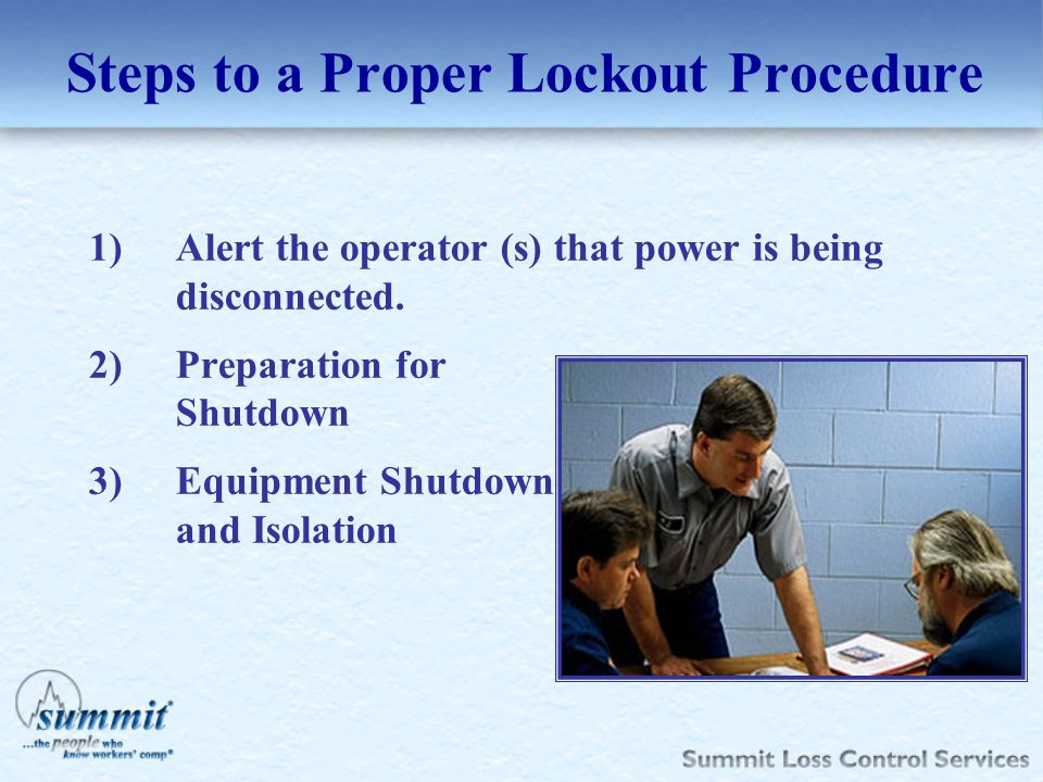 Steps to a Proper Lockout Procedure