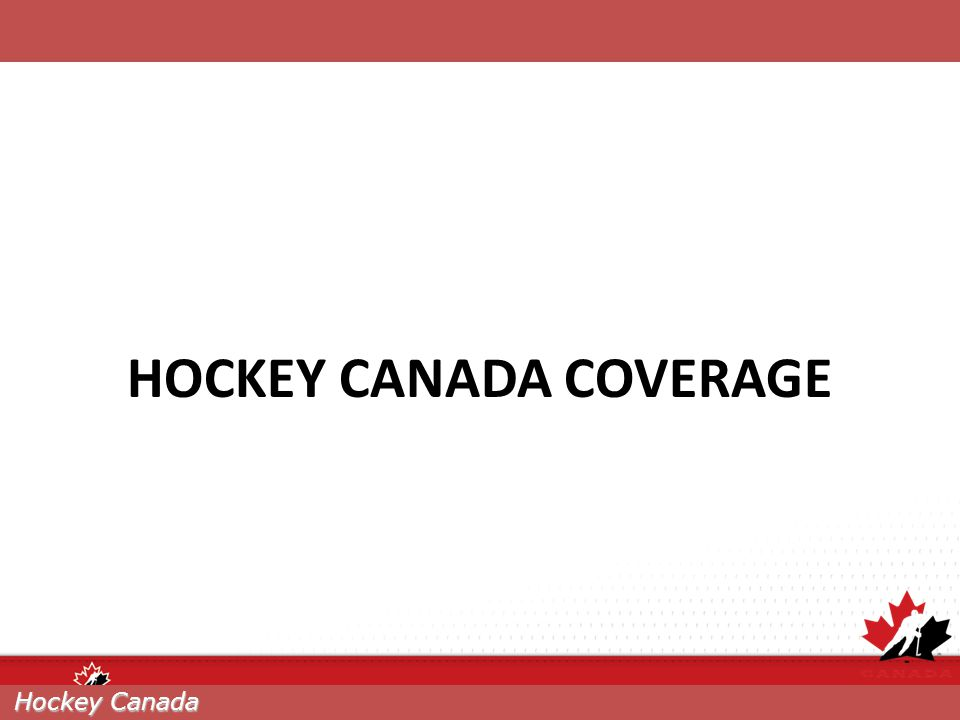 HOCKEY CANADA COVERAGE