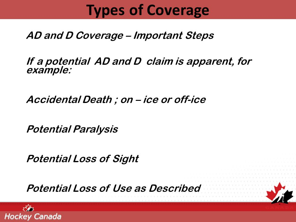 Types of Coverage AD and D Coverage – Important Steps