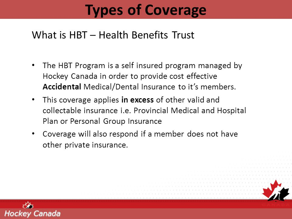 Types of Coverage What is HBT – Health Benefits Trust