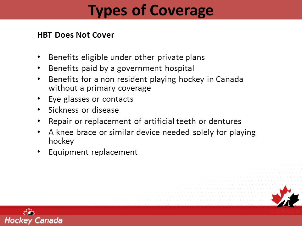 Types of Coverage HBT Does Not Cover