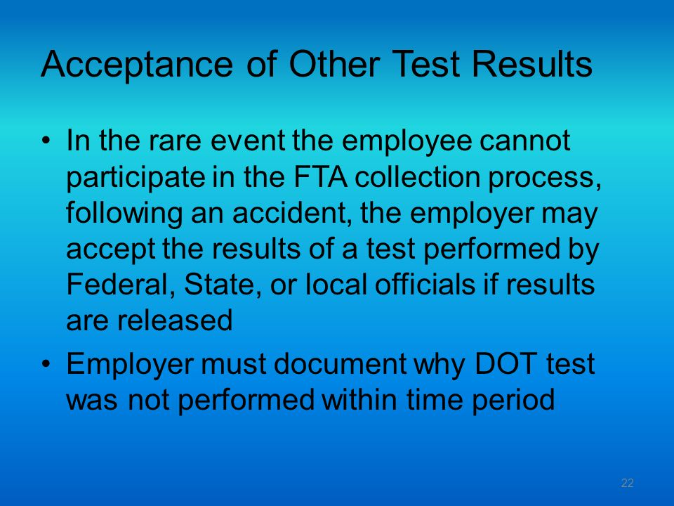 Acceptance of Other Test Results