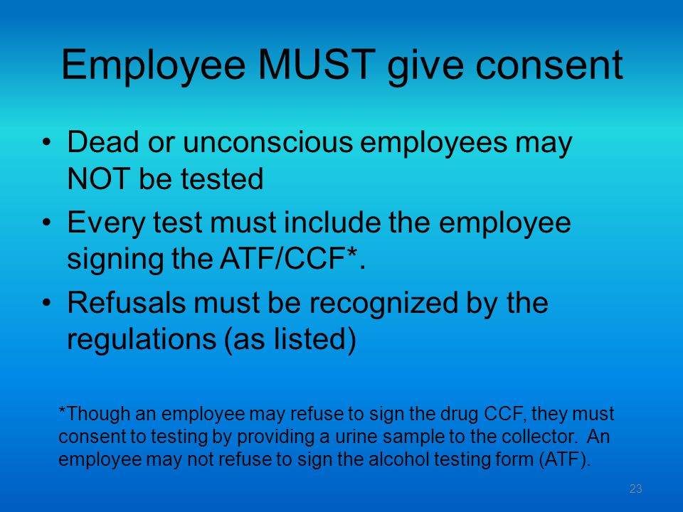 Employee MUST give consent