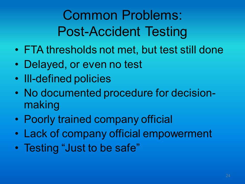 Common Problems: Post-Accident Testing