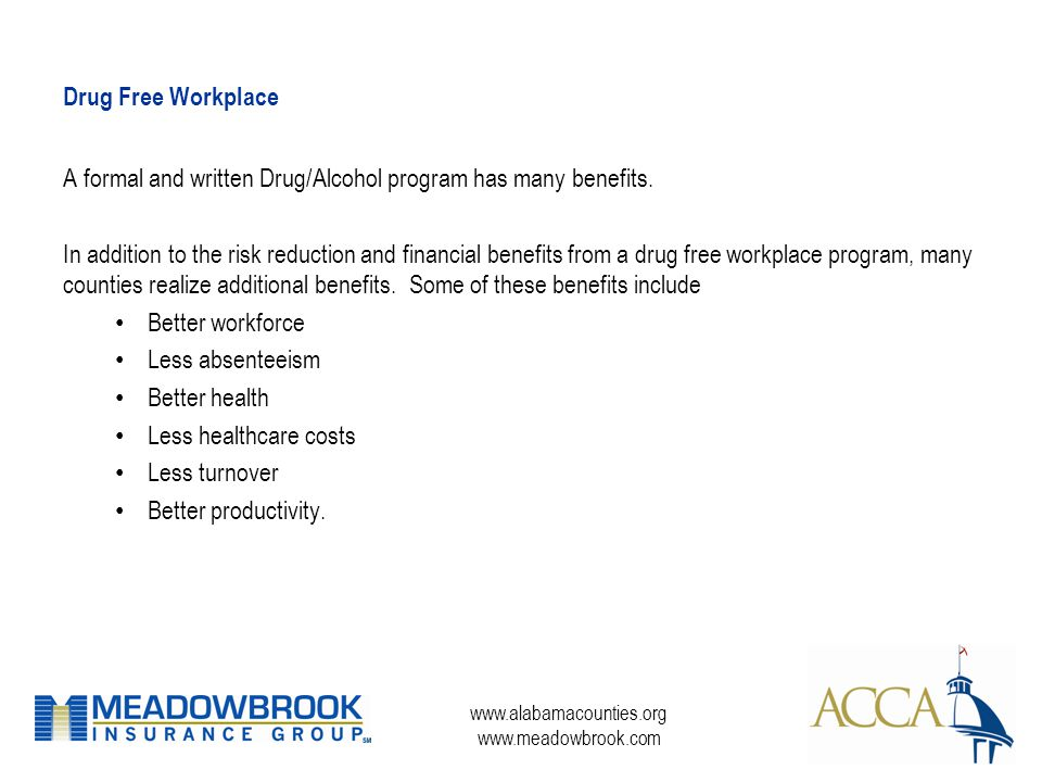 Drug Free Workplace. A formal and written Drug\/Alcohol program has ...