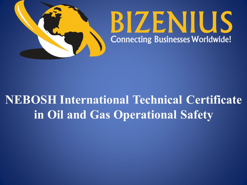 1 NEBOSH International Technical Certificate In Oil And Gas Operational Safety