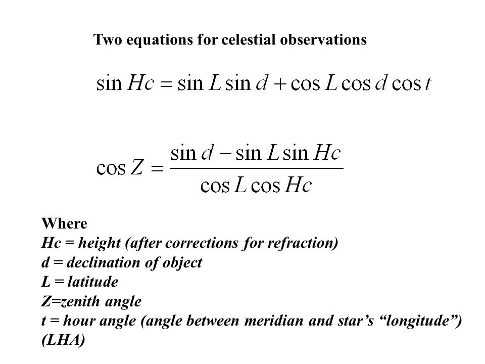 Two equations for celestial observations
