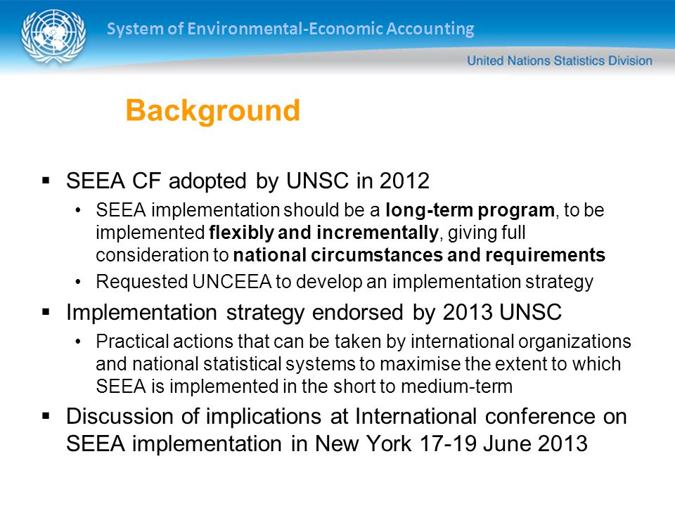 Background SEEA CF adopted by UNSC in 2012