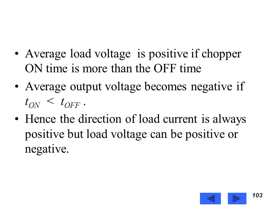 Average output voltage becomes negative if tON < tOFF .