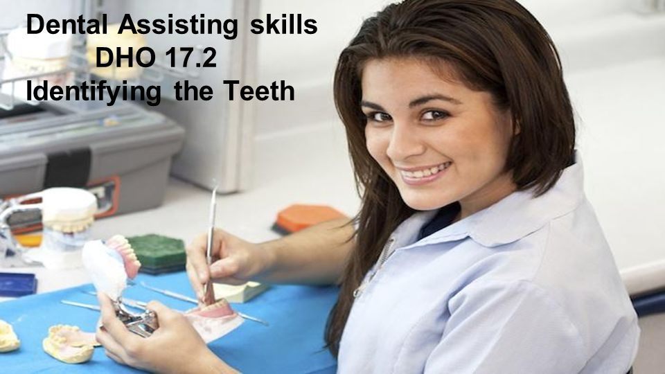 Dental Assisting skills