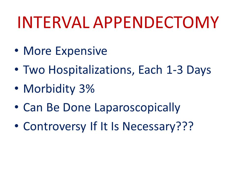 INTERVAL APPENDECTOMY