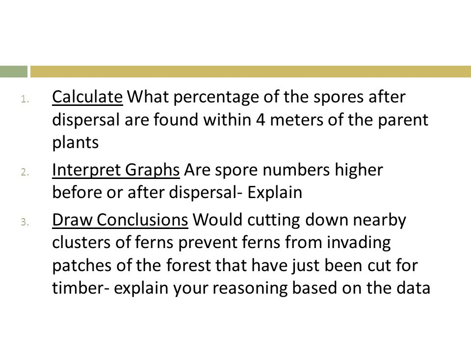 Calculate What percentage of the spores after dispersal are found within 4 meters of the parent plants