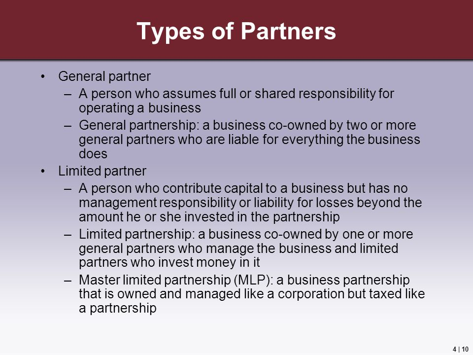 profit retention in a general partnership Profit retention- since the owners efforts alone are responsible for the amount of profit generated, they keep it all  general partnership:.