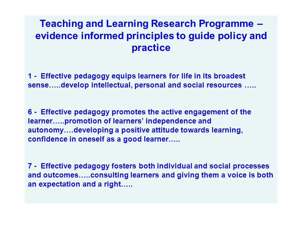 Teaching and Learning Research Programme – evidence informed principles to guide policy and practice