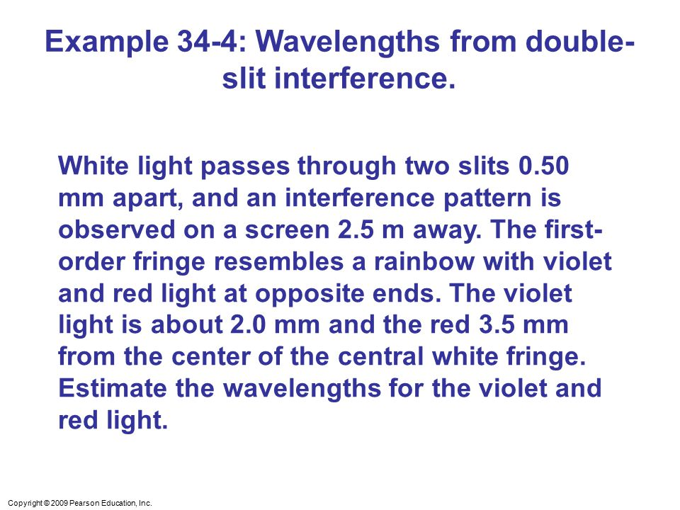 Example 34-4: Wavelengths from double-slit interference.