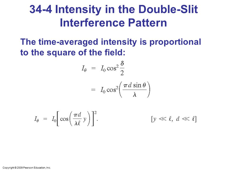 34-4 Intensity in the Double-Slit Interference Pattern