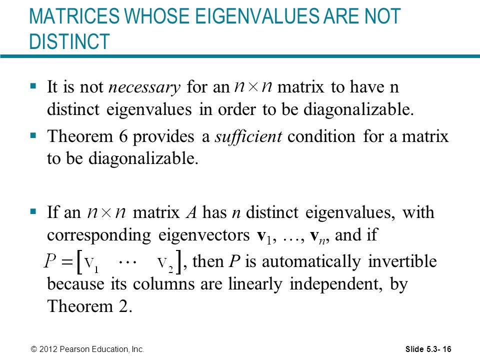 MATRICES WHOSE EIGENVALUES ARE NOT DISTINCT