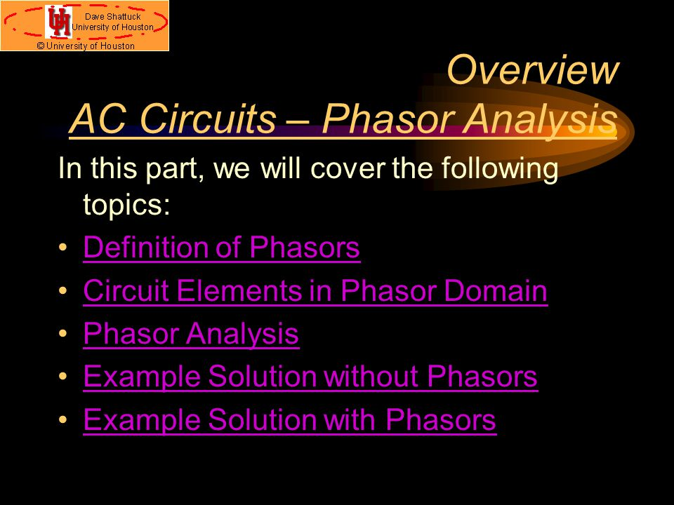 Overview AC Circuits – Phasor Analysis
