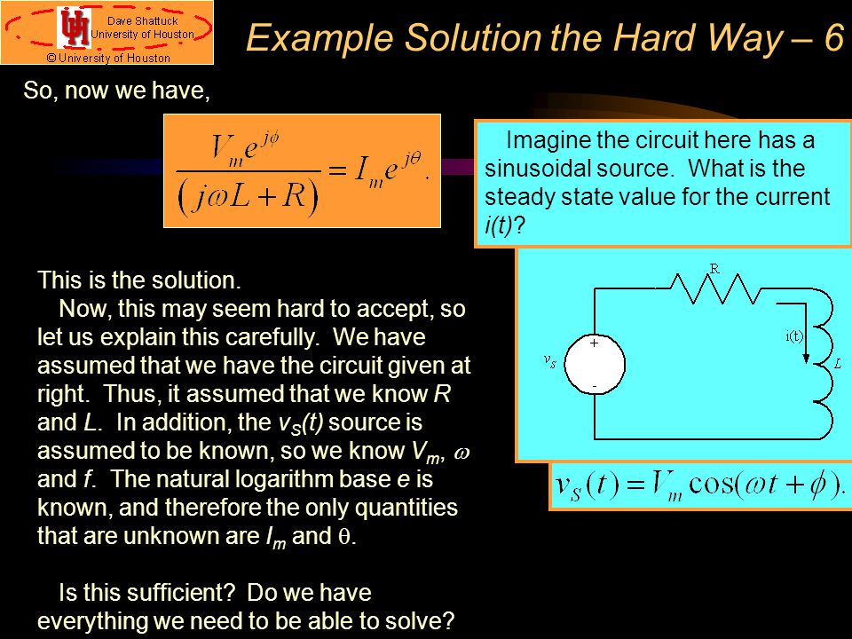 Example Solution the Hard Way – 6
