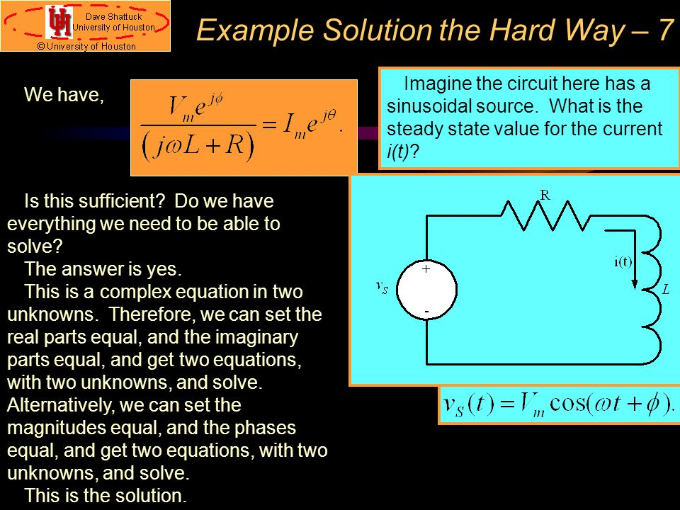 Example Solution the Hard Way – 7