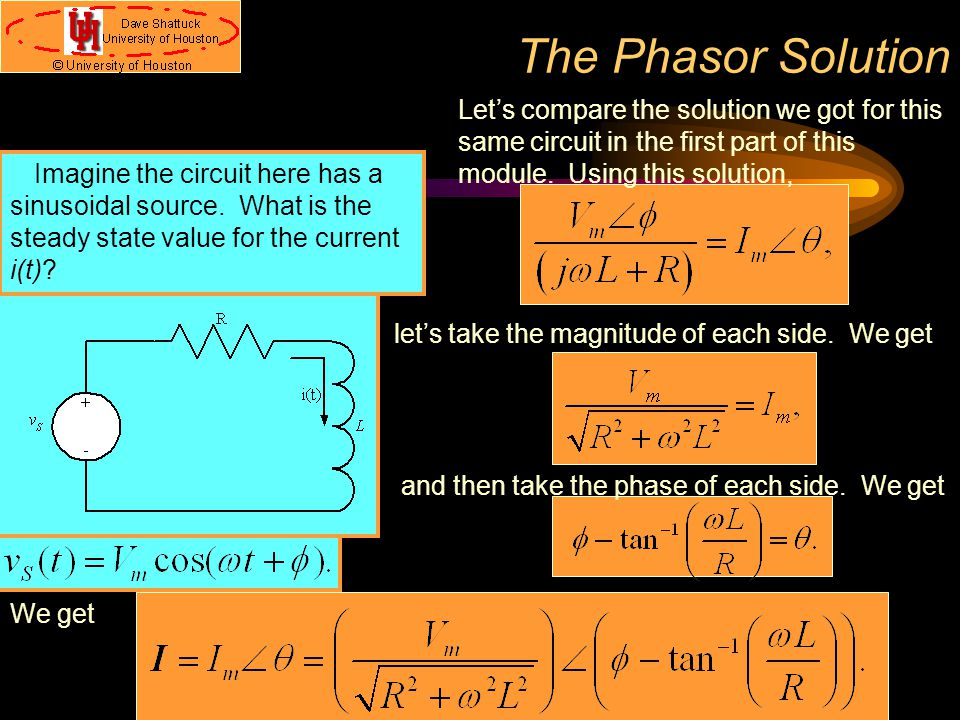 The Phasor Solution Let's compare the solution we got for this same circuit in the first part of this module. Using this solution,