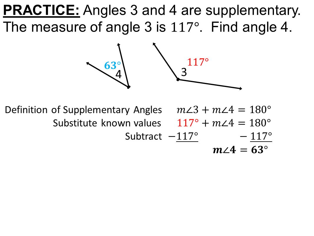 PRACTICE: Angles 3 and 4 are supplementary