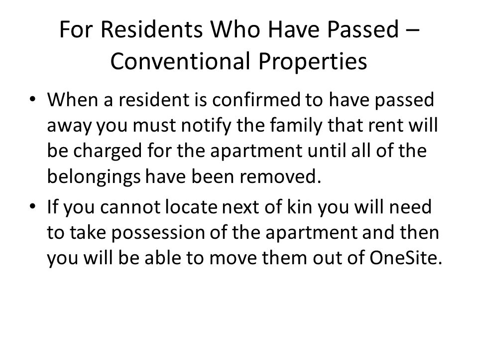For Residents Who Have Passed – Conventional Properties