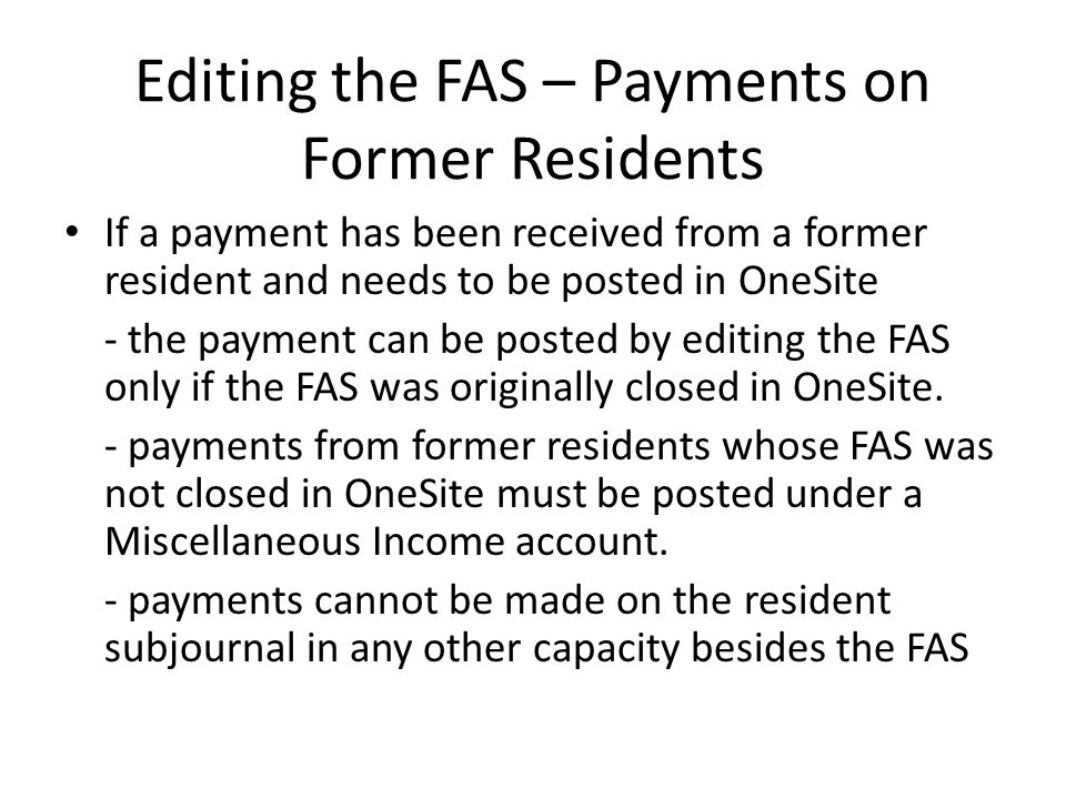 Editing the FAS – Payments on Former Residents