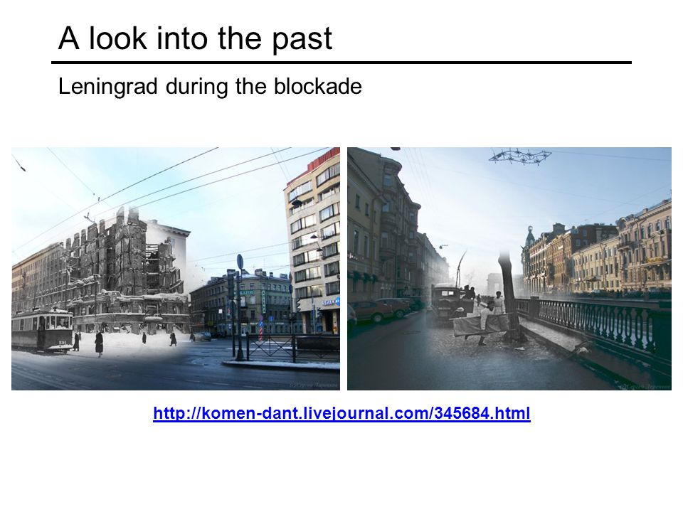 A look into the past Leningrad during the blockade