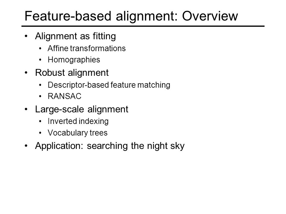 Feature-based alignment: Overview