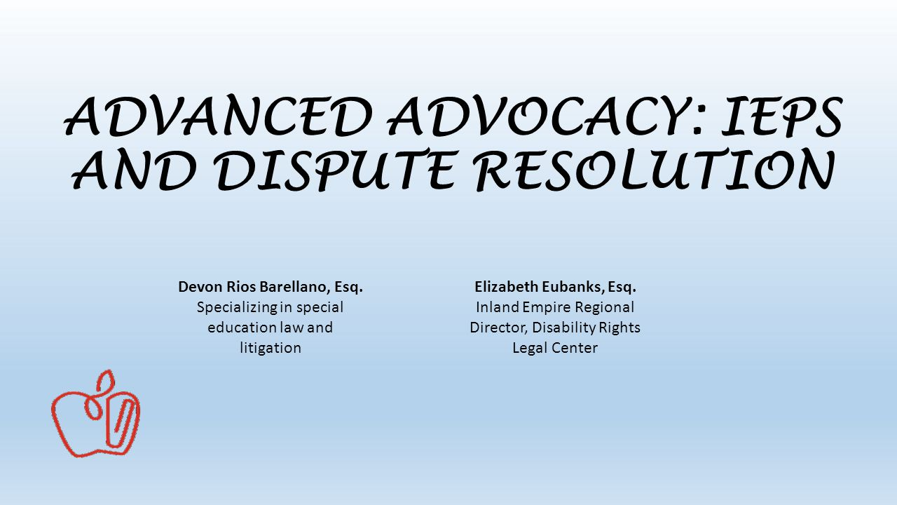 6 Options For Resolving Iep Dispute >> Advanced Advocacy Ieps And Dispute Resolution Ppt Video Online