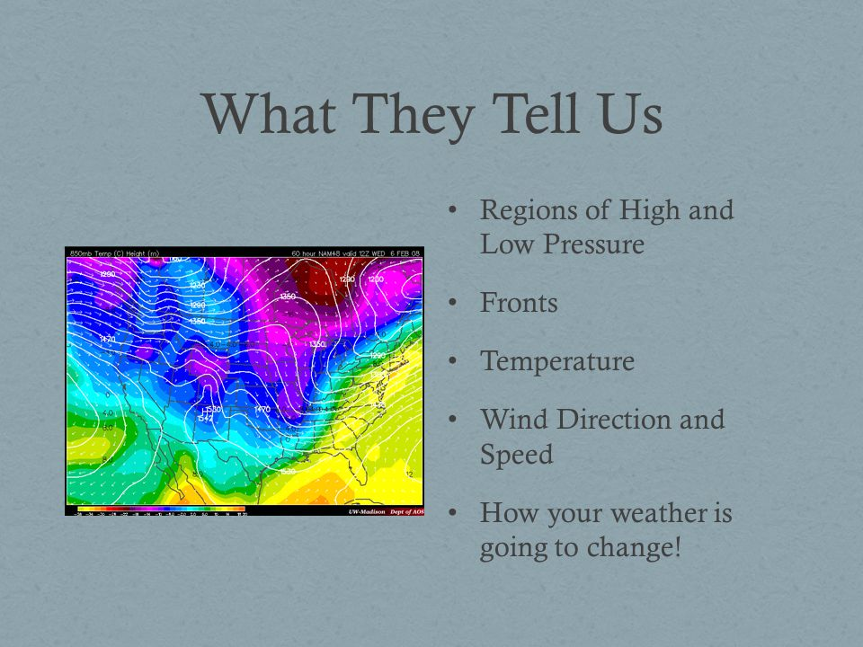 What They Tell Us Regions Of High And Low Pressure Fronts Temperature