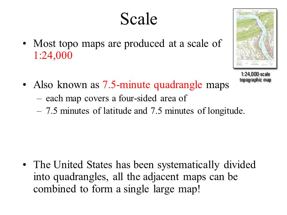 Scale Most Topo Maps Are Produced At A Scale Of 1 24 000