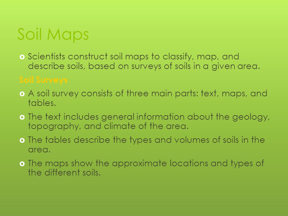 Section 3 types of maps objectives ppt video online for Describe soil