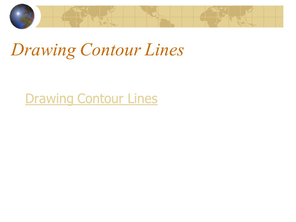 Contour Line Drawing Powerpoint : Part thematic and topographical maps ppt video online