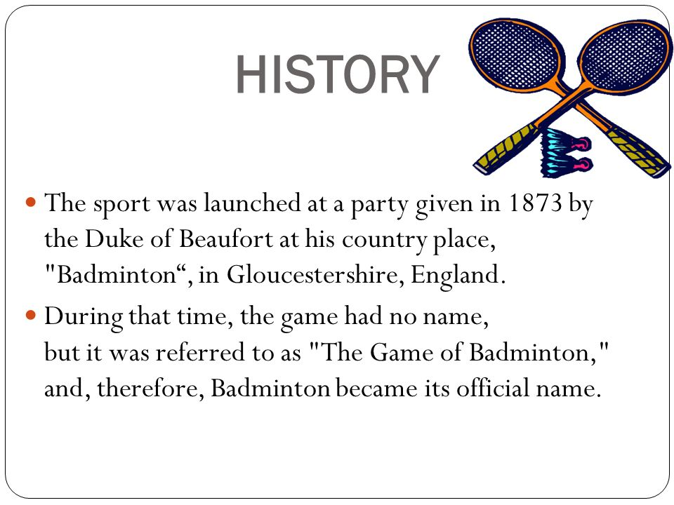 badminton its history rules and play essay