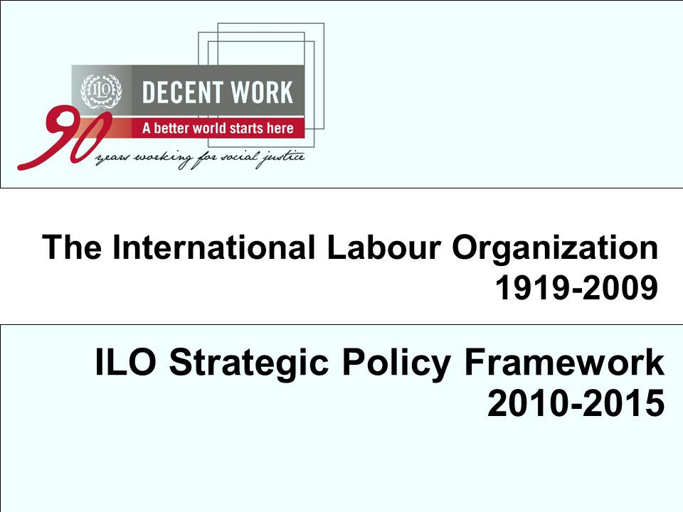 ILO Strategic Policy Framework