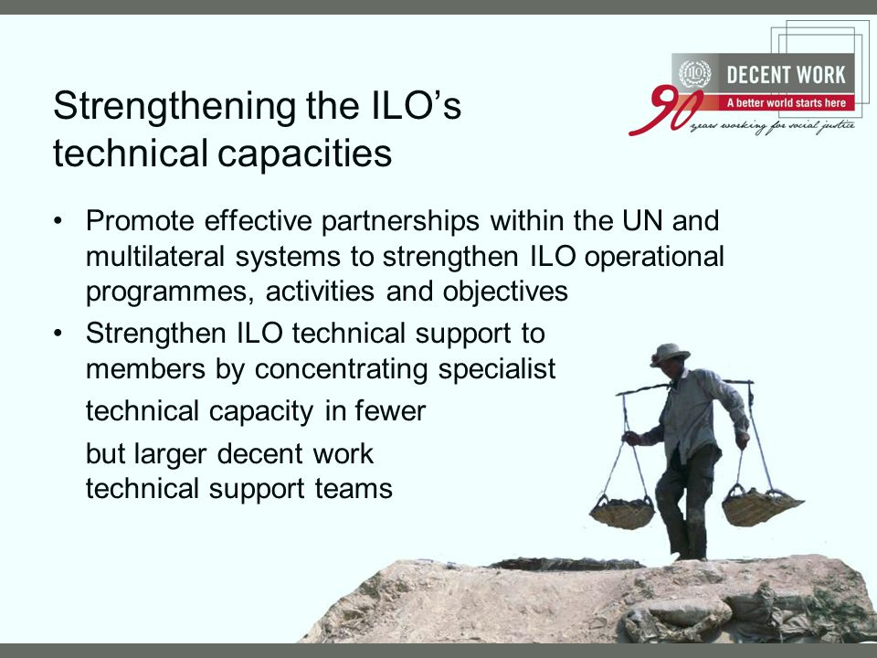 Strengthening the ILO's technical capacities