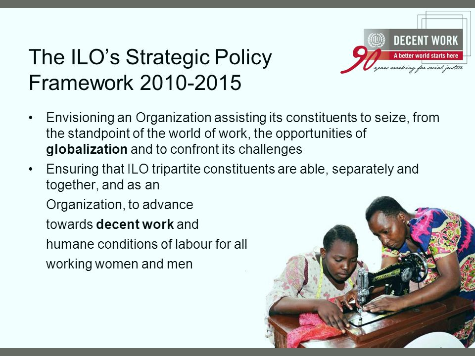 The ILO's Strategic Policy Framework