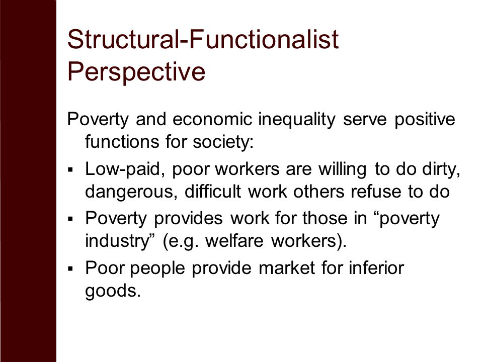 functionalism and poverty essay example Functionalism is the sociological theory which holds that each part of society essay: functionalism for example if the heart failed all of the other major.