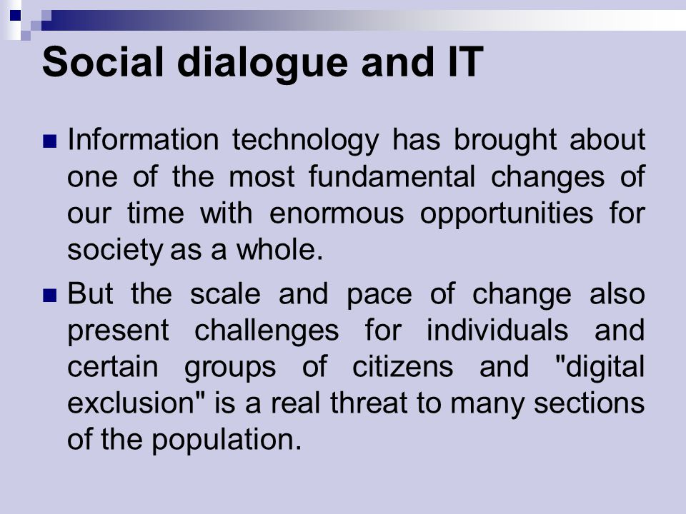 Social dialogue and IT