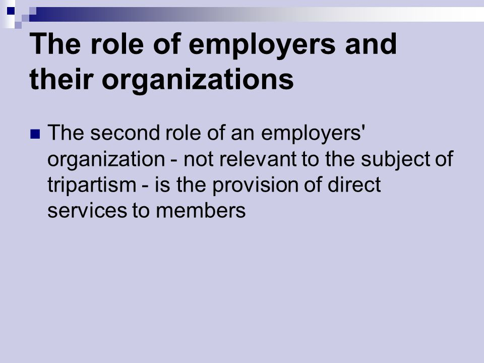 The role of employers and their organizations