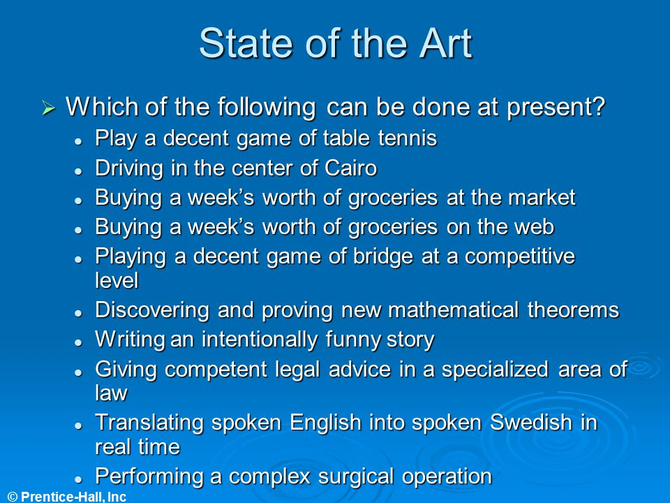 State of the Art Which of the following can be done at present