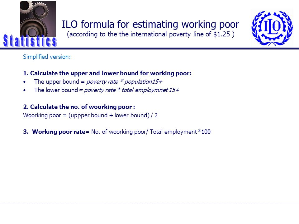 ILO formula for estimating working poor (according to the the international poverty line of $1.25 )
