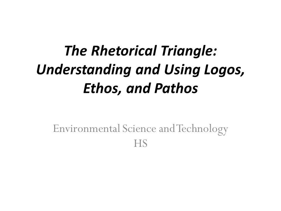 understanding and using logos ethos and
